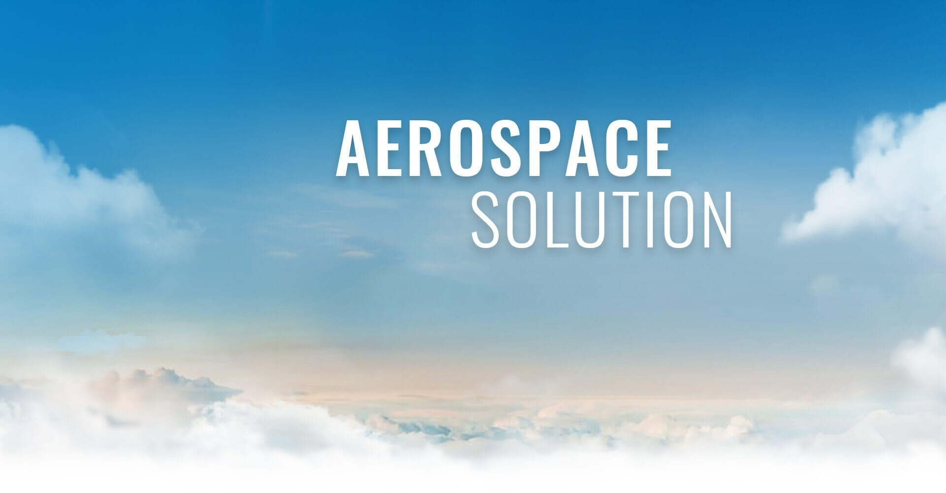 Aming At Aerospace Solutions
